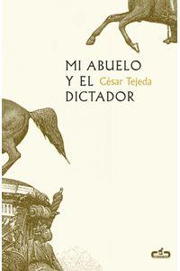 lib-mi-abuelo-y-el-dictador-penguin-random-house-9786073155557
