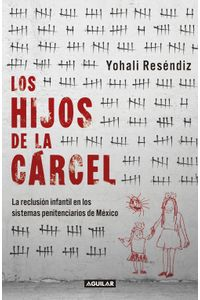 lib-los-hijos-de-la-carcel-penguin-random-house-9786073165808