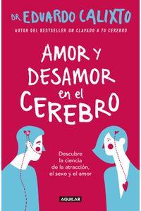 lib-amor-y-desamor-en-el-cerebro-penguin-random-house-9786073165532