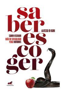 lib-saber-escoger-guia-de-sexualidad-para-hombres-penguin-random-house-9786075293172