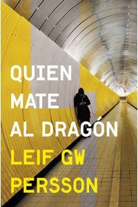 lib-quien-mate-al-dragon-inspector-evert-backstrom-2-penguin-random-house-9788425350412