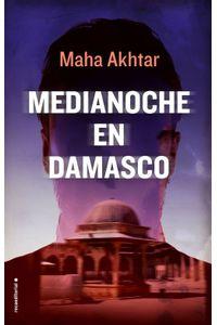 lib-medianoche-en-damasco-roca-editorial-de-libros-9788416867455