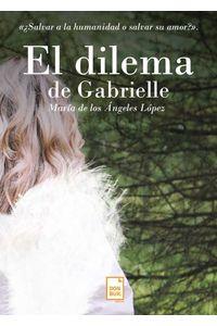 bm-el-dilema-de-gabrielle-donbuk-editorial-9788494720710