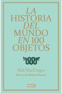 lib-la-historia-del-mundo-en-100-objetos-penguin-random-house-9788499922430