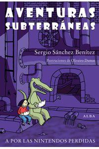 lib-aventuras-subterraneas-alba-editorial-9788484288657
