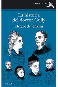 lib-la-historia-del-doctor-gully-alba-editorial-9788490651216