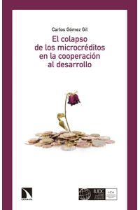 lib-el-colapso-de-los-microcreditos-en-la-cooperacion-al-desarrollo-otros-editores-9788490972755