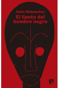 lib-el-llanto-del-hombre-negro-otros-editores-9788490975954