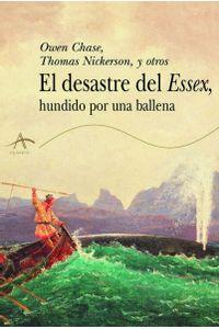 lib-el-desastre-del-essex-hundido-por-una-ballena-alba-editorial-9788490651377
