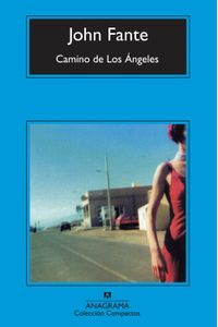 lib-camino-de-los-angeles-editorial-anagrama-9788433934741