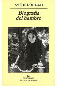 lib-biografia-del-hambre-editorial-anagrama-9788433932754