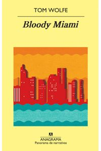 lib-bloody-miami-editorial-anagrama-9788433934420