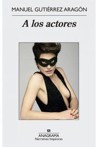 lib-a-los-actores-editorial-anagrama-9788433936264