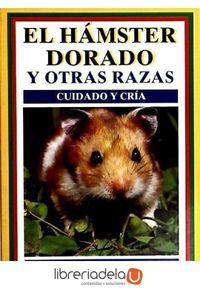 ag-el-hamster-dorado-y-otras-razas-cuidado-y-cria-ediciones-omega-sa-9788428209809