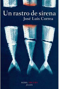 lib-un-rastro-de-sirena-alba-editorial-9788484288787