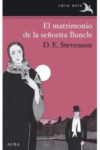 lib-el-matrimonio-de-la-senorita-buncle-alba-editorial-9788484288749