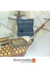 ag-museo-de-modelismo-naval-julio-castelo-matran-fundacion-mapfre-9788498445367