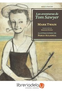 ag-las-aventuras-de-tom-sawyer-editorial-sexto-piso-9788416358175
