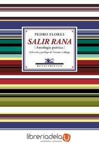 ag-salir-rana-antologia-poetica-editorial-renacimiento-9788416685813