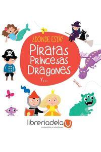 ag-donde-esta-piratas-princesas-dragones-y-editorial-planeta-sa-9788408165408