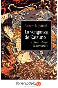 ag-la-venganza-de-katsuno-y-otros-relatos-de-samurais-ediciones-obelisco-sl-9788491111924
