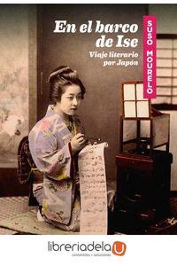 ag-en-el-barco-de-ise-viaje-literario-por-japon-la-linea-del-horizonte-ediciones-9788415958604
