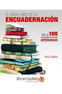 ag-el-gran-libro-de-la-encuadernacion-mas-de-100-encuadernaciones-artesanales-editorial-el-drac-sl-9788498745634