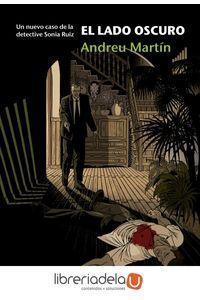 ag-el-lado-oscuro-un-nuevo-caso-de-la-detective-sonia-ruiz-menoscuarto-ediciones-9788415740476