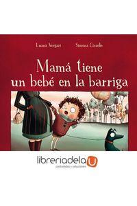 ag-mama-tiene-un-bebe-en-la-barriga-picarona-9788491450658
