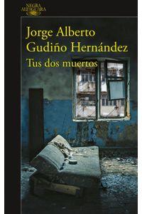 lib-tus-dos-muertos-serie-zuzunaga-1-penguin-random-house-9786073146050
