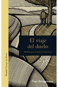 lib-el-viaje-del-duelo-siruela-9788417308414