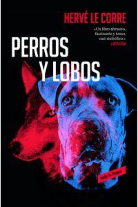 lib-perros-y-lobos-penguin-random-house-9788417125769