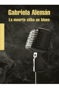 lib-la-muerte-silba-un-blues-penguin-random-house-9789585833968