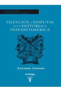 lib-silencios-y-disputas-en-la-historia-de-hispanoamerica-penguin-random-house-9789585919136