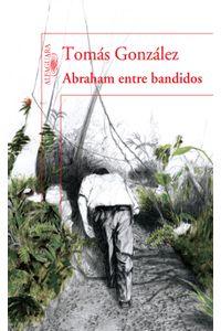 lib-abraham-entre-bandidos-penguin-random-house-9789587581102