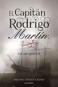 lib-el-capitan-rodrigo-martin-la-venganza-penguin-random-house-9788417587185