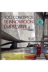 lib-100-conceptos-de-innovacion-empresarial-penguin-random-house-9788417587314