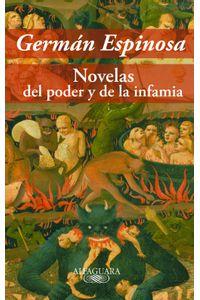 lib-novelas-del-poder-y-de-la-infamia-penguin-random-house-9789587581867