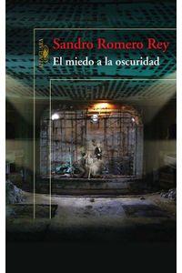 lib-el-miedo-a-la-oscuridad-penguin-random-house-9789587582048