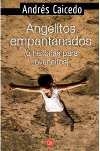 lib-angelitos-empantanados-o-historias-para-jovencitos-penguin-random-house-9789587585094