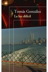 lib-la-luz-dificil-penguin-random-house-9789587582581