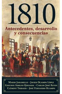 lib-1810-antecedentes-desarrollo-y-consecuencias-penguin-random-house-9789587581621