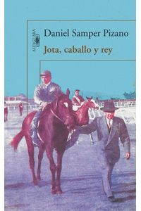 lib-jota-caballo-y-rey-penguin-random-house-9789587586428
