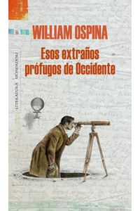 lib-esos-extranos-profugos-de-occidente-penguin-random-house-9789588640341
