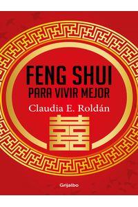 lib-feng-shui-para-vivir-mejor-penguin-random-house-9789588870649
