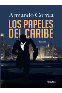 lib-los-papeles-del-caribe-penguin-random-house-9789588870588