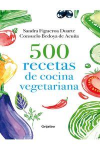 lib-500-recetas-de-cocina-vegetariana-penguin-random-house-9789588870656