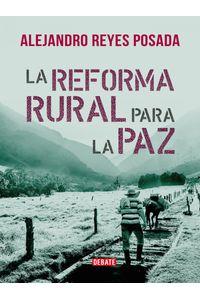 lib-la-reforma-rural-para-la-paz-penguin-random-house-9789588931234