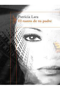 lib-el-rastro-de-tu-padre-penguin-random-house-9789588948096