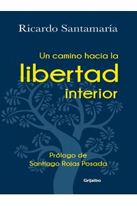 lib-un-camino-hacia-la-libertad-interior-penguin-random-house-9789589007044